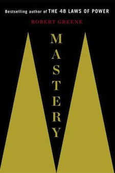 Image of Robert Greene's 'Mastery'